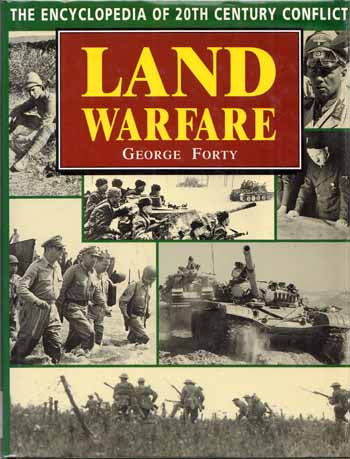 Image for Land Warfare.  The Encyclopedia of 20th Century Conflict