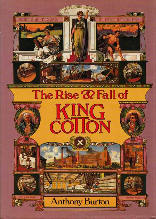 Image for The Rise and Fall of King Cotton