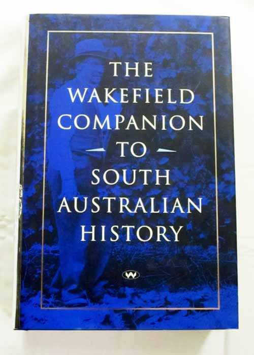 Image for The Wakefield Companion to South Australian History
