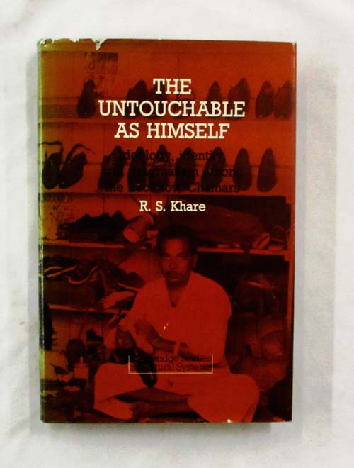 Image for The Untouchable as Himself: Ideology, identity, and pragmatism among the Lucknow Chamars