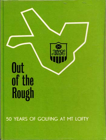 Image for Out of the Rough : A History of the Mount Lofty Golf Club 1925-1975
