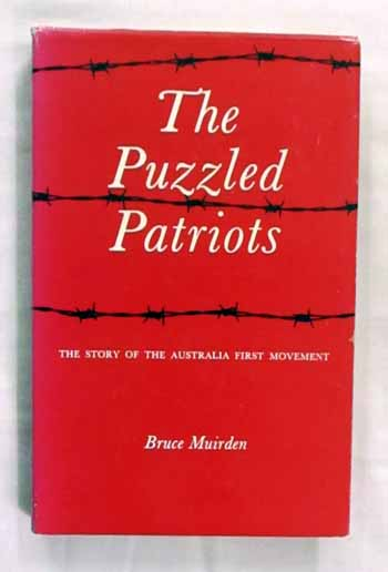 Image for The Puzzled Patriots. The Story of the Australia First Movement