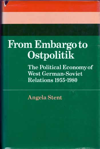 Image for From Embargo to Ostpolitik The political economy of West German-Soviet relations 1955-1980