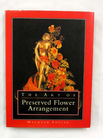 Image for The Art of Preserved Flower Arrangement