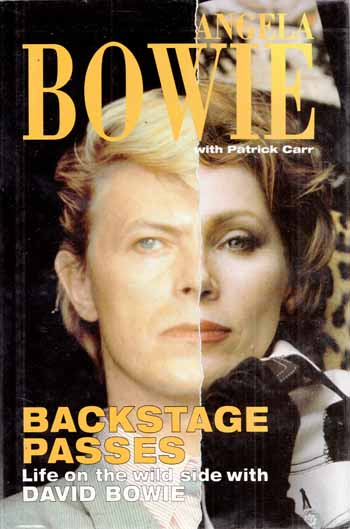 Image for Backstage Passes. Life on the Wild Side with David Bowie