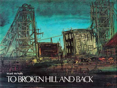 Image for TO BROKEN HILL AND BACK