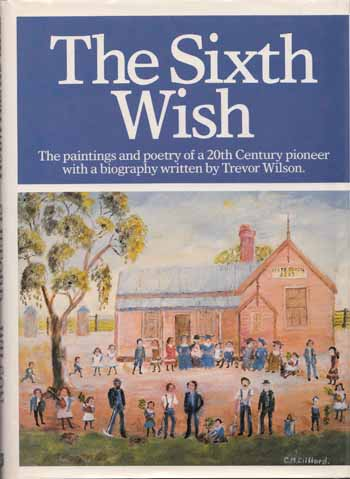 Image for The Sixth Wish. The paintings and poetry of a 20th century pioneer