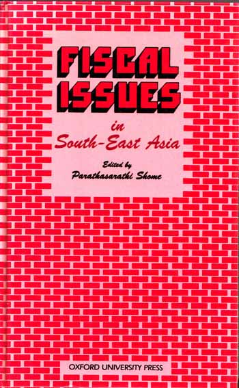 Image for Fiscal Issues in South-East Asia. Comparative Studies of Selected Economies.