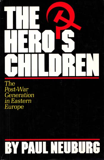 Image for The Hero's Children: The Post-War Generation in Eastern Europe