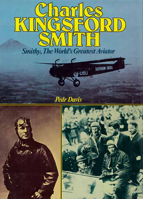 Image for Charles Kingsford Smith.  The World's Greatest Aviator