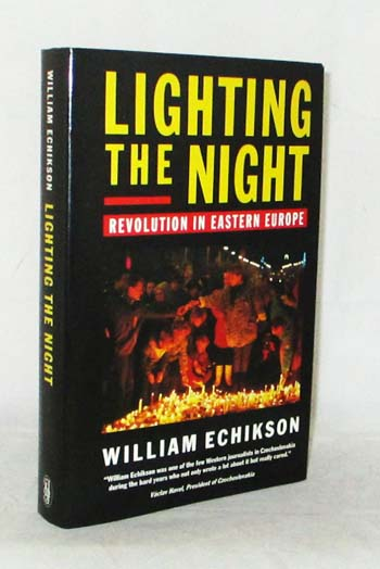 Image for Lighting the Night: Revolution in Eastern Europe