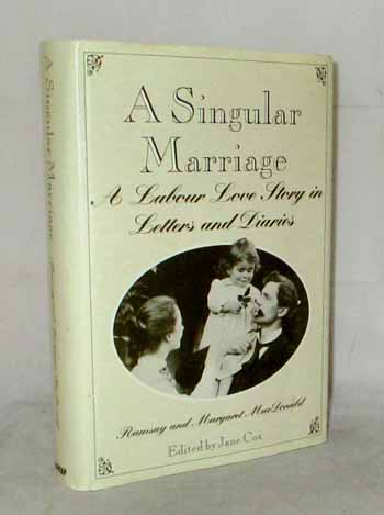 Image for A Singular Marriage. A Labour Love Story in Letters and Diaries