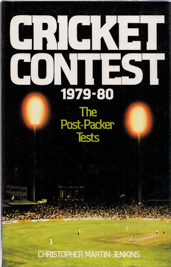 Image for Cricket Contest 1979-80: The Post-Packer Tests