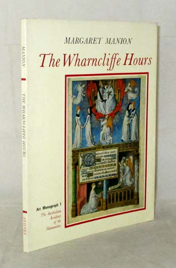 Image for THE WHARNCLIFFE HOURS  A study of a Fifteenth-Century prayerbook