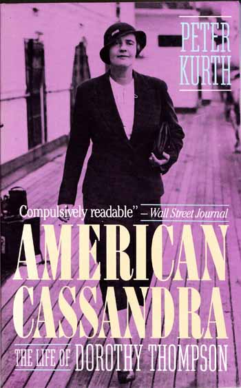 Image for American Cassandra: The Life of Dorothy Thompson