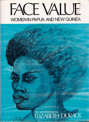 Image for Face Value: Women in Papua New Guinea