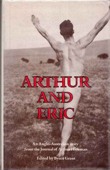Image for Arthur and Eric. An Anglo-Australian story from the Journal of Arthur Hickman