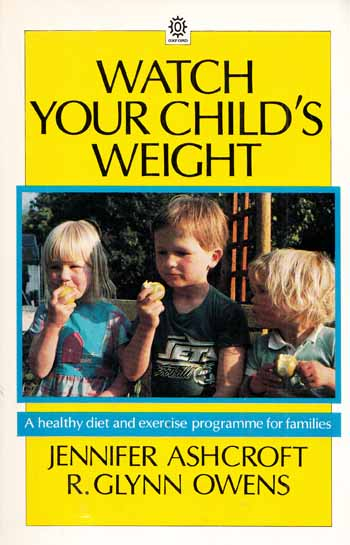 Image for Watch Your Child's Weight (Oxford Medical Publications)