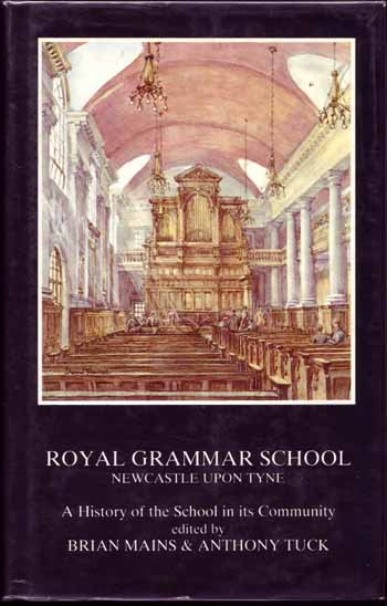 Image for Royal Grammar School Newcastle Upon Tyne. A History of the School in Its Community